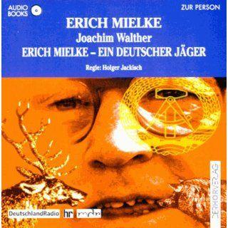 Erich Mielke, ein deutscher Jäger. Audiobook. CD Joachim