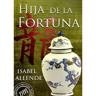 Hija de la fortuna eBook: Isabel Allende: Kindle Shop