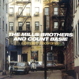 The Mills Brothers And Count Basie Complete Recordings The Mills