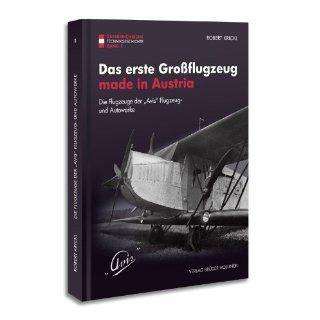 Das erste Großflugzeug made in Austria Die Flugzeuge der AVIS