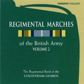 Regimental Marches of the Brit.2 Musik