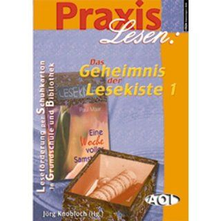 Praxis Lesen: Das Geheimnis der Lesekiste, Bd.1, Leseförderung per