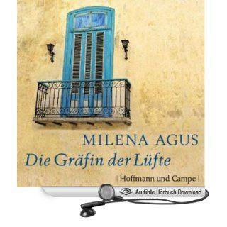 Die Gräfin der Lüfte (Hörbuch ) Milena Agus