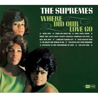 Where Did Our Love Go 40th Anniversary Edition The Supremes