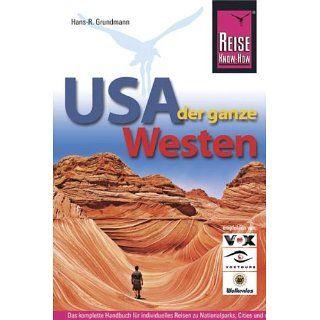 USA, der ganze Westen Das komplette Handbuch für Reisen zu