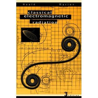 Classical Electromagnetic Radiation Jerry B. Marion, Mark