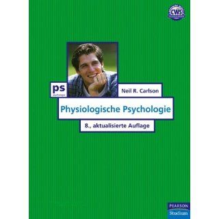 Physiologische Psychologie (Pearson Studium   Psychologie):
