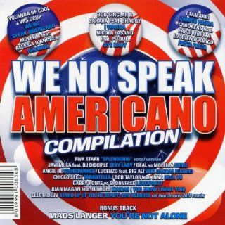 We No Speak Americano: Musik