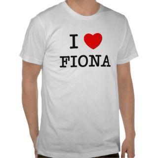 Love Fiona T shirt