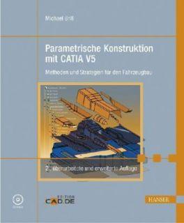 Parametrische Konstruktion mit CATIA V5 von Michael ..