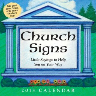 Church Signs   2013 Day to Day Calendar Calendars