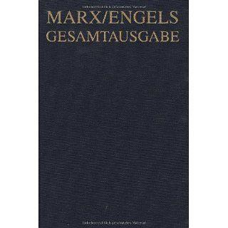 Karl Marx / Friedrich Engels Gesamtausgabe (MEGA) Karl Marx Das