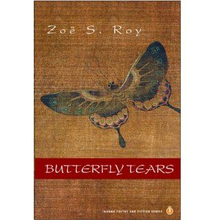 Butterfly Tears (Inanna Poetry and Fiction): Zoë S. Roy