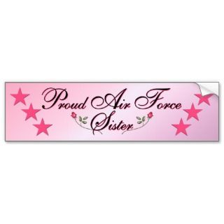 Pink & Proud Air Force Sister Bumper Sticker