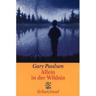 Allein in der Wildnis Gary Paulsen, Thomas Lindquist