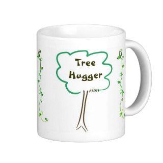 All Around Tree Hugger w/ Vines Coffee Cup Mug