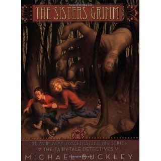 The Sisters Grimm The Fairy Tale Detective   #1 The Fairy tale