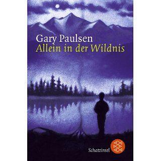 Allein in der Wildnis Gary Paulsen Bücher