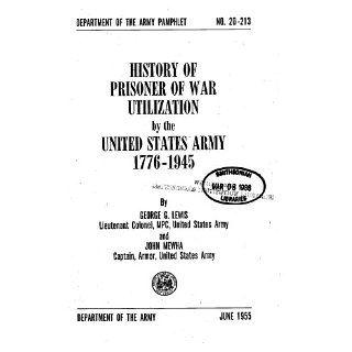 WAR UTILIZATION BY THE UNITED STATES ARMY, 1776 1945 (DA Pam 20 213