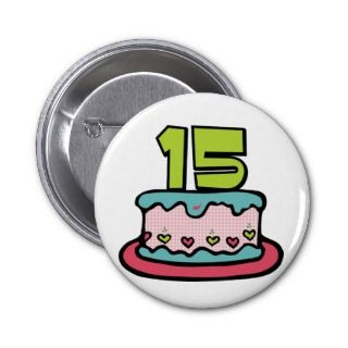 15 Year Old Birthday Cake Buttons