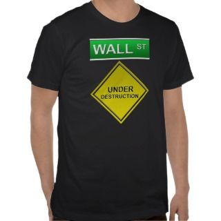 Wall Street Destruction T Shirt