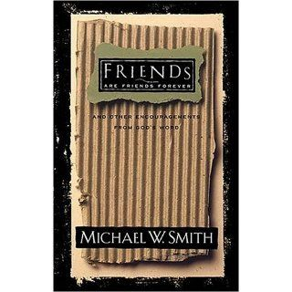 Friends Are Friends Forever Michael W. Smith Englische