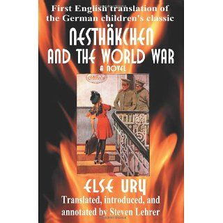 Nesthäkchen and the World War First English Translation of the