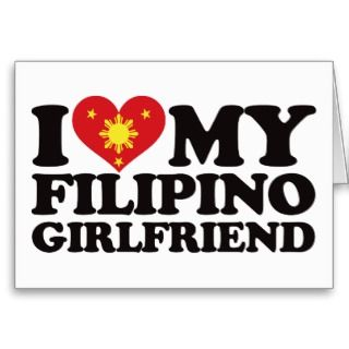 Love My Filipino Girlfriend Greeting Card