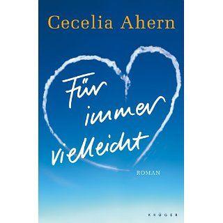Für immer vielleicht Roman Cecelia Ahern, Christine