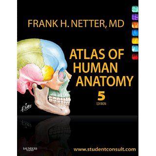 Atlas of Human Anatomy (Netter Basic Science) eBook: Frank H. Netter