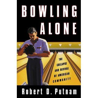 Bowling Alone eBook Robert D. Putnam Kindle Shop