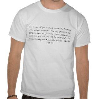 Matthew 11:28 30 on a t shirt