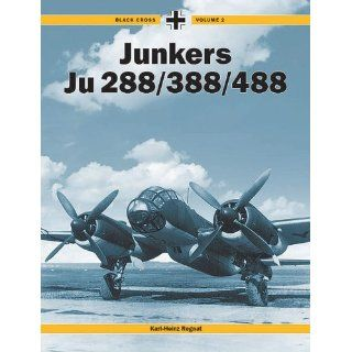 Junkers 288/388/488 (Black Cross) Karl Heinz Regnat