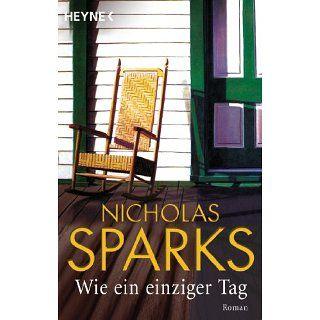 Wie ein einziger Tag Nicolas Sparks Bücher