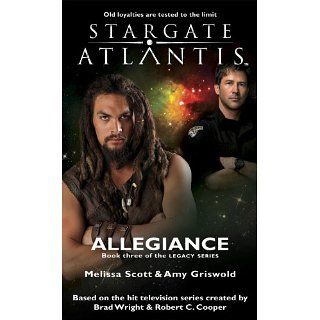 STARGATE ATLANTIS Allegiance(Book three in the Legacy series) eBook