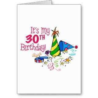 Happy Birthday   30 Years Old Cards
