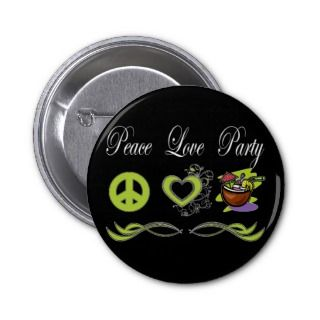 Peace Love Party Buttons