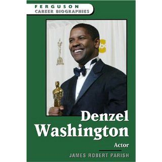 Denzel Washington: Actor (Ferguson Career Biographies):
