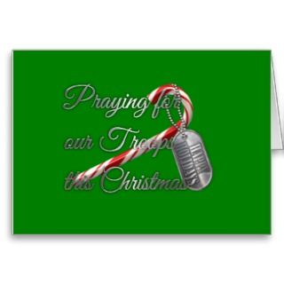 Praying for Our Troops this Christmas Greeting Cards