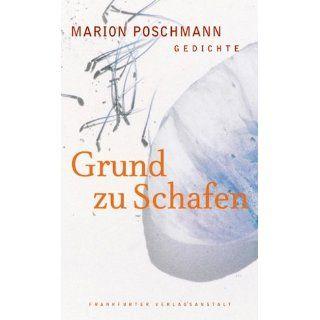 Grund zu Schafen Gedichte Marion Poschmann Bücher