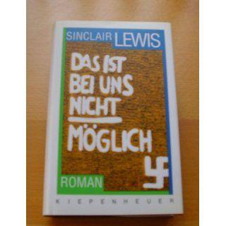 Das ist bei uns nicht möglich. Roman Sinclair Lewis