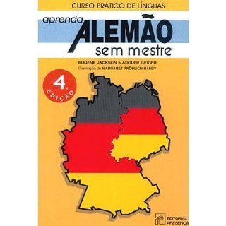 Aprenda Alemão sem Mestre (Curso Prático de Línguas)