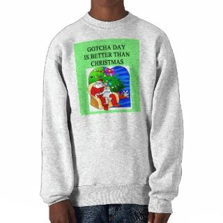 gotcha day adoption christmas idea pull over sweatshirts
