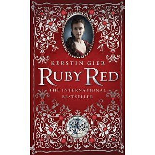 Ruby Red (The Ruby Red Trilogy) eBook: Kerstin Gier, Anthea Bell