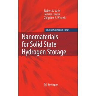 Nanomaterials for Solid State Hydrogen Storage (Fuel Cells and