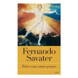 Ética como amor propio (Bibl.Fernando Savater) eBook Fernando