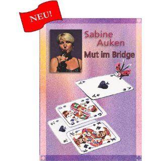 Sabine Auken: Mut im Bridge: Software