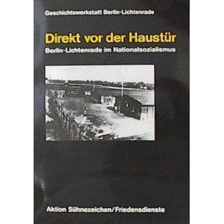 Direkt vor der Haustür Berlin Lichtenrade im Nationalsozialismus