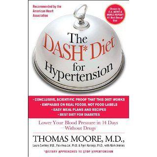 The DASH Diet for Hypertension eBook: Thomas J. Moore, Mark Jenkins