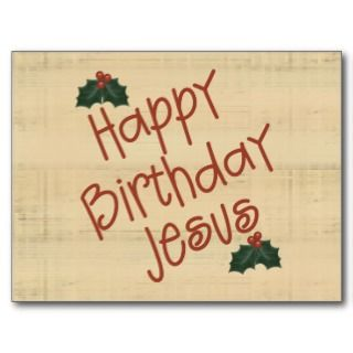 Happy Birthday Jesus Postcard